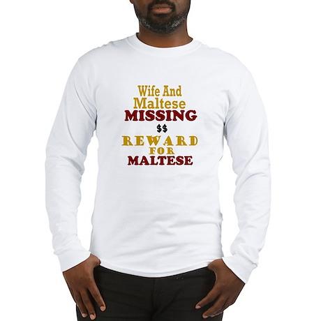 Wife & Maltese Missing Long Sleeve T-Shirt