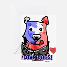 I Love Dogs! Greeting Card