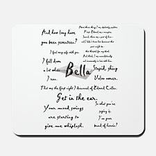 Bella Quotes Mousepad