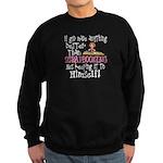 Anything Better Than Scrapbookin Sweatshirt (dark)