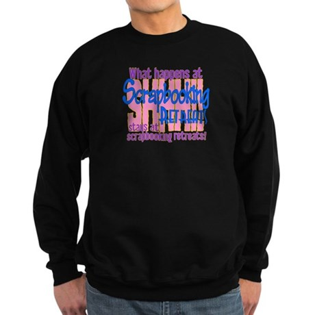 Scrapbooking Retreats Shhh! Sweatshirt (dark)