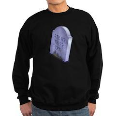 Are We? Sweatshirt (dark)
