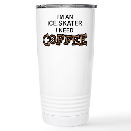 Ice Skater Need Coffee Stainless Steel Travel Mug