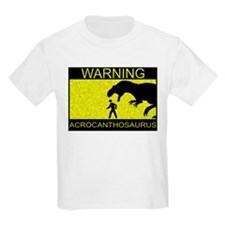 Warning: Acrocanthosaurus T-Shirt