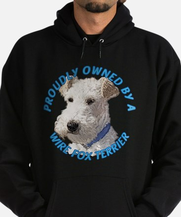Proudly Owned Wire Fox Terrier Hoodie (dark)