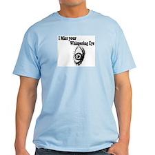 Whispering eye T-Shirt