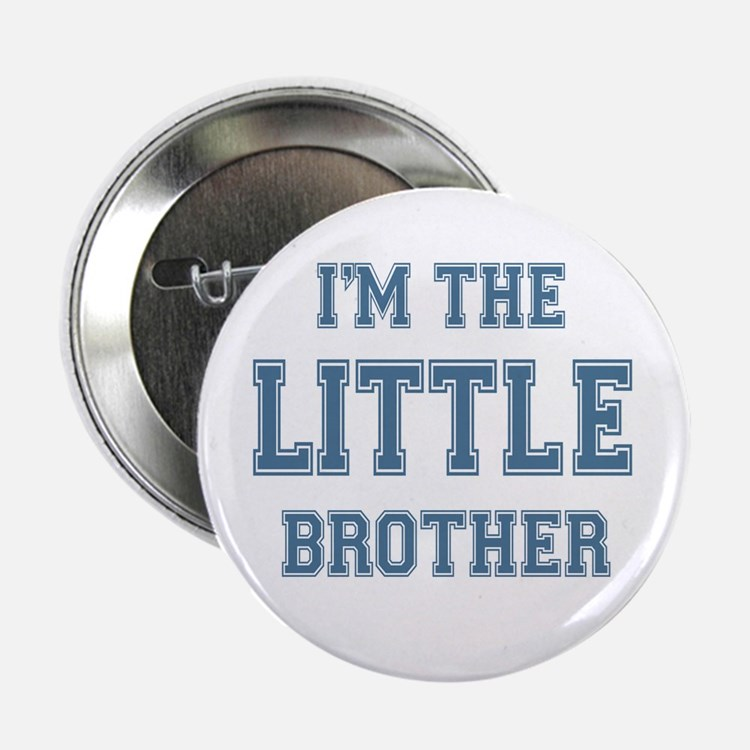 "Little Brother 2.25"" Button"