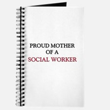 Proud Mother Of A SOCIAL WORKER Journal