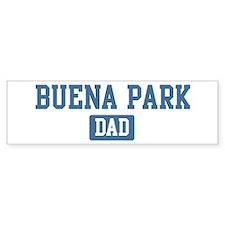 Buena Park dad Bumper Bumper Sticker