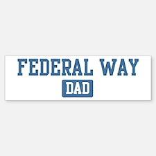 Federal Way dad Bumper Bumper Bumper Sticker
