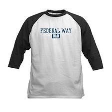 Federal Way dad Tee