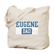 Eugene dad Tote Bag