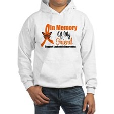 Leukemia In Memory Friend Hoodie Sweatshirt