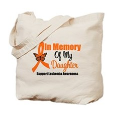 Leukemia In Memory Daughter Tote Bag
