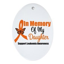 Leukemia In Memory Daughter Oval Ornament