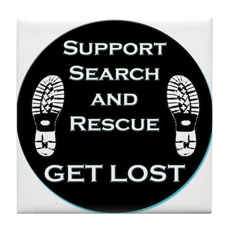 Support SAR - Get Lost Tile Coaster