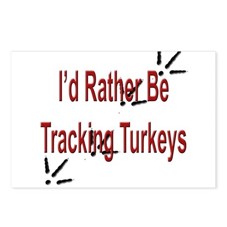 Rather be Tracking Turkeys Postcards (Package of 8