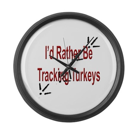 Rather be Tracking Turkeys Large Wall Clock