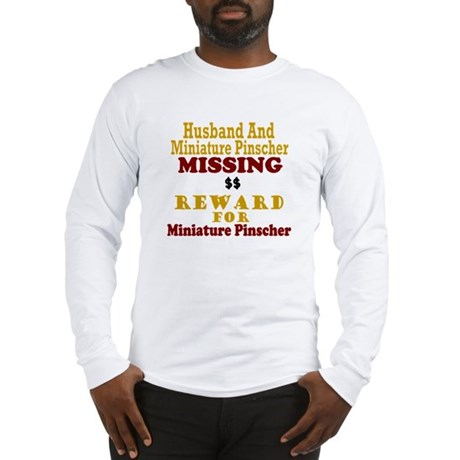 Husband & Miniature Pinscher Missing Long Sleeve T
