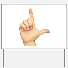 ASL Letter L Yard Sign