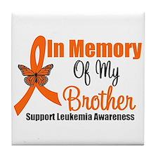 Leukemia In Memory Brother Tile Coaster
