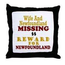 Wife & Newfoundland Missing Throw Pillow