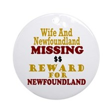 Wife & Newfoundland Missing Ornament (Round)