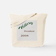 """Hillary, President, 2008"" Tote Bag"