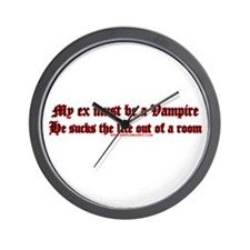 My Ex Must Be A Vampire He Wall Clock