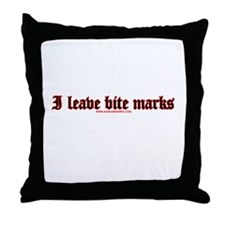 I Leave Bite Marks Throw Pillow