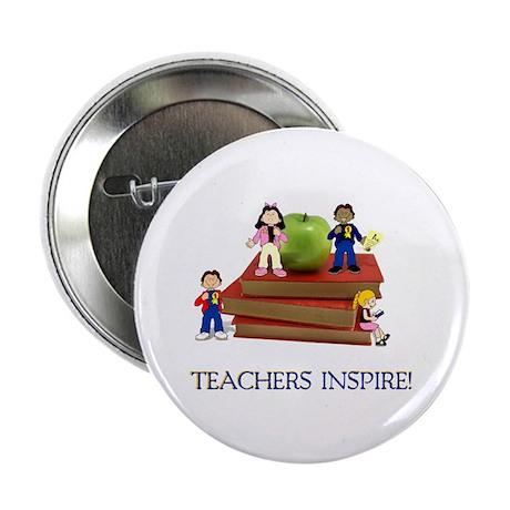 """Teachers Inspire 2.25"""" Button (10 pack)"""
