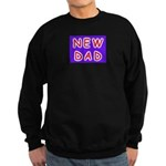 For new fathers, a NEW DAD Sweatshirt (dark)