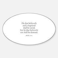 MARK 16:16 Oval Decal