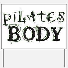 pilates body Yard Sign