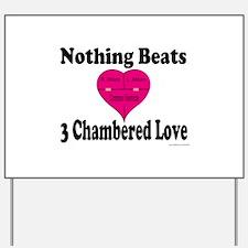 3 chambered love Yard Sign