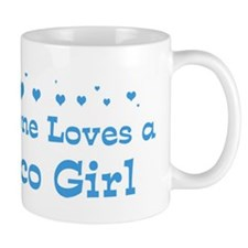 Loves Chico Girl Mug