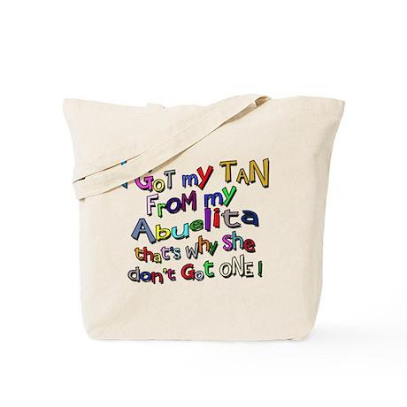 I Got My Tan - Abuelita Tote Bag