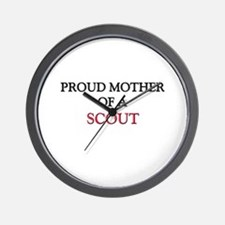 Proud Mother Of A SCOUT Wall Clock