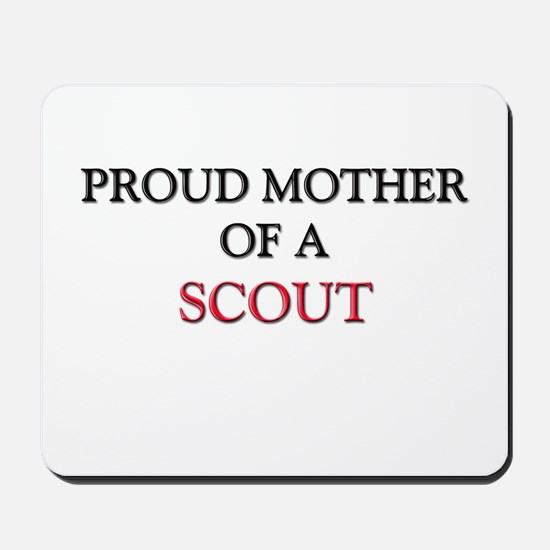 Proud Mother Of A SCOUT Mousepad