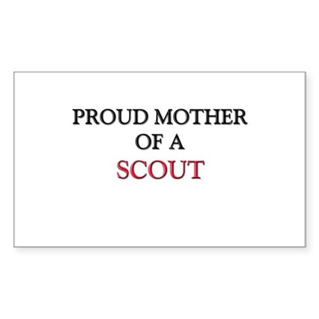 Proud Mother Of A SCOUT Rectangle Sticker