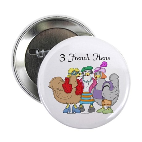 "3 French Hens 2.25"" Button (100 pack)"
