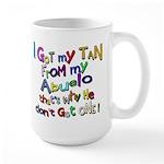 I got my Tan - Abuelo (Grandd Large Mug