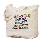 I got my Tan - Abuelo (Grandd Tote Bag