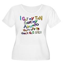 I got my Tan - Abuelo (Grandd T-Shirt