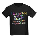 I got my Tan - Abuelo (Grandd Kids Dark T-Shirt