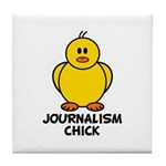 Journalism Chick Tile Coaster
