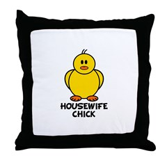 Housewife Chick Throw Pillow
