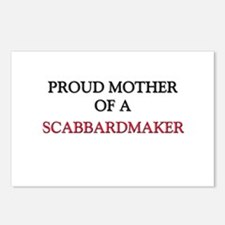 Proud Mother Of A SCABBARDMAKER Postcards (Package