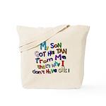 My Son got His Tan Tote Bag