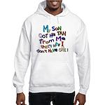 My Son got His Tan Hooded Sweatshirt